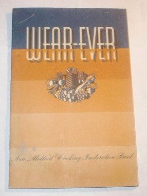 Wear-Ever New Method Cooking Instruction Book ()
