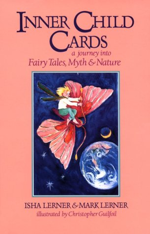 (Inner Child Cards: A Journey into Fairy Tales, Myth and Nature)