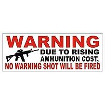 No Warning Shot Fired Vinyl Bumper Sticker   Decal   Window Label Gun Rights AR-15