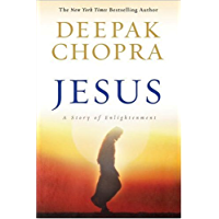 Jesus: A Story of Enlightenment (Enlightenment Collection Book 2)