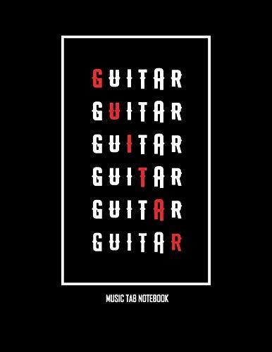 Guitar Tab Notebook: Blank Sheet Music, 100 Pages (8.5 x 11 - Guitar Tablature Jazz