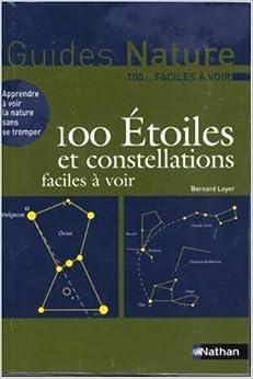 100 Étoiles et Constellations facile à voir
