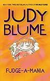 Fudge-a-Mania, Judy Blume, 0425193829