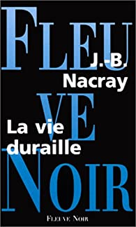 La Vie duraille par Nacray