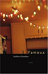 Famous (Prairie Schooner Book Prize in Poetry)