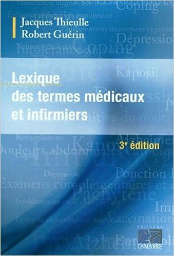 Livres gratuits en ligne Lexique des termes médicaux et infirmiers pdf, epub