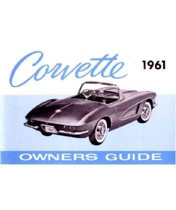 1961 Chevrolet Corvette Owners Manual User Guide Reference Operator Book (Tips Chevrolet Corvette)