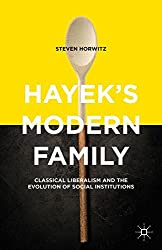 Hayek's Modern Family: Classical Liberalism and the Evolution of Social Institutions