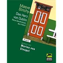 Das Herz von Dublin. 4 Cassetten. Neue Geschichten aus Irland.