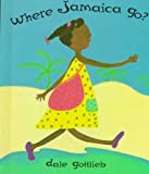 Where Jamaica Go?, Dale Gottlieb, 0531088758