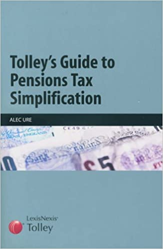 Tolley's Guide to Pensions Tax Simplification