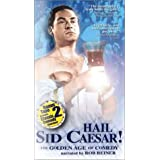Hail Sid Caesar: Golden Age of Comedy