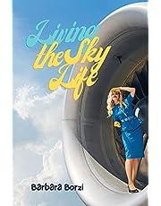 Living the Sky Life