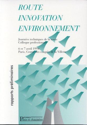 Route, innovation, environnement : Rapports préliminaires Broché – 1 mai 1994 Collectif 2859782133 AUK2859782133 Technologies