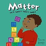 Matter, Darlene R. Stille, 1404802460