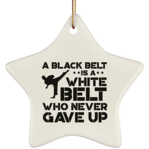 - Black Belt is a White Belt Who Never Gave Up Funny Karate Christmas Ornament