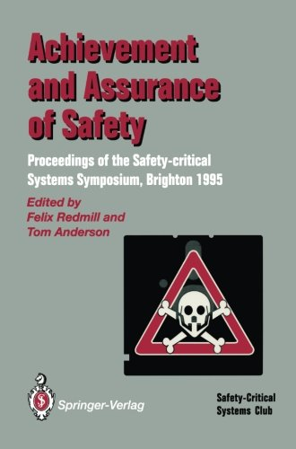 Achievement and Assurance of Safety: Proceedings of the Third Safety-critical Systems - Brighton Select Store