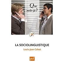 Sociolinguistique (La) [ancienne édition]