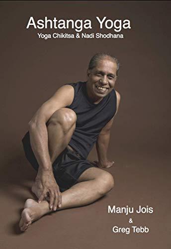 Ashtanga Yoga: Yoga Chikitsa & Nadi Shodhana - Kindle ...