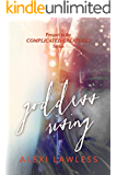 Goddess Rising: A Prequel (Complicated Creatures)