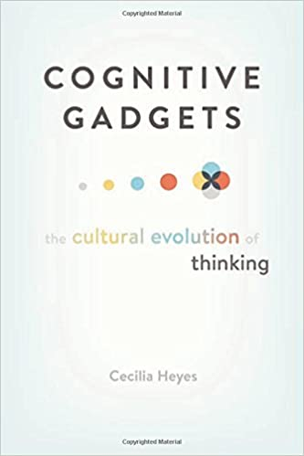 Cognitive Gadgets: The Cultural Evolution of Thinking: Amazon.co.uk ...