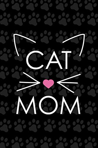 Cat Mom: Blank Lined Notebook Journal Diary Composition Notepad 120 Pages 6x9 Paperback ( Cats ) Black