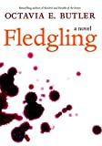 Fledgling: A Novel