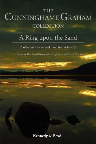 A Ring Upon the Sand: Collected Stories and Sketches Volume 5