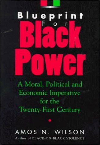 Blueprint for Black Power: A Moral, Political, and Economic Imperative for the Twenty-First Century