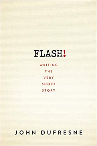 Amazon com: FLASH!: Writing the Very Short Story (9780393352351