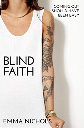 Blind Faith: Coming Out Should Have Been Easy (Duckton-by-Dale Romance)