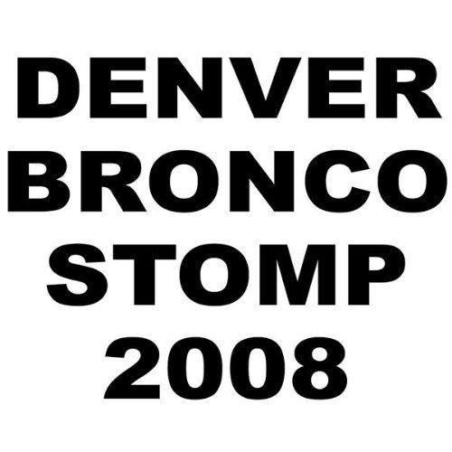 2008 Buffalo (Denver Bronco Stomp 2008..Buffalo Edition)