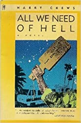 All We Need of Hell: A Novel