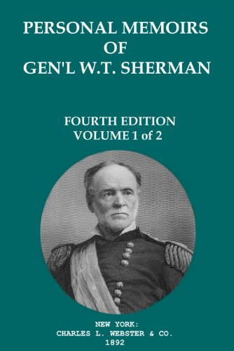 MEMOIRS OF GENERAL W.T. SHERMAN Volume 1 (Annotated), used for sale  Delivered anywhere in USA