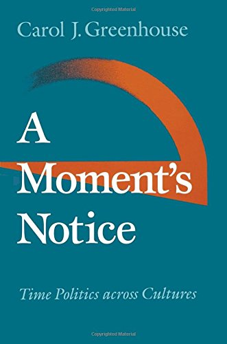 A Moment's Notice: Time Politics across Culture