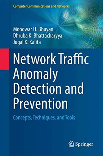 Network Traffic Anomaly Detection and Prevention: Concepts, Techniques, and Tools (Computer Communications and -