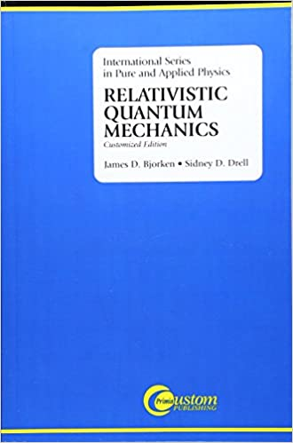 Relativistic Quantum Mechanics Bjorken Epub Download