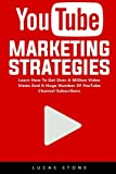 YouTube Marketing Strategies  Learn How To Get Over A Million Video Views And A Huge Number Of YouTube Channel Subscribers!  YouTube is the second largest search engine in the world only second to Google.  With this power, you have the abilit...