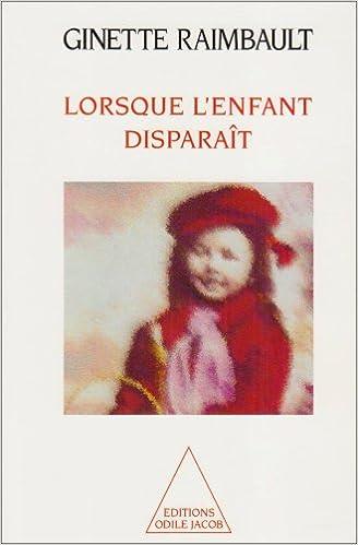 Lire en ligne Lorsque l'enfant disparaît epub, pdf