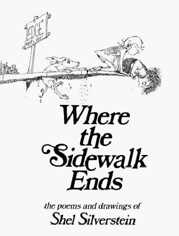 Where the Sidewalk Ends: Poems and Drawings (Hardcover) (Samaritan Good Boxes Christmas)