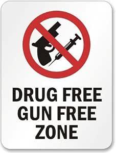 "Drug Free Gun Free Zone (no drug and guns allowed symbol) Sign, 14"" x 10"""