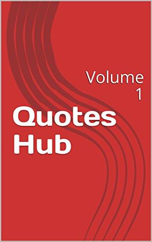 Quotes Hub Best Amazon Quotes Hub Volume 48 EBook Shalini Das Subham