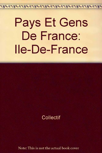 Pays et gens d'Île-de-France