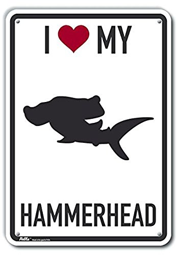12 x 18 PetKa Signs and Graphics PKAS-0115-NP/_12x18I Love My Hammerhead Plastic Sign 0.06 Width