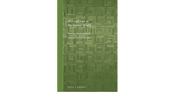 War and Law in the Islamic World