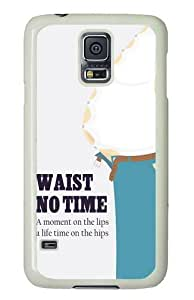 Samsung Galaxy S5 Case and Cover - Waist No Time PC Hard Case Cover for Samsung Galaxy S5 White