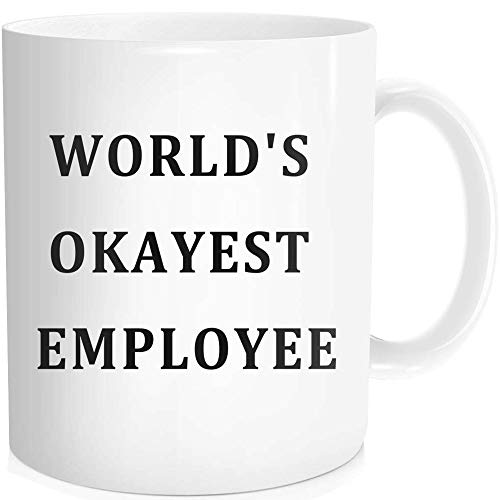 Halloween Friendship Quotes (Funny Coffee Mug with Inspirational Quote - World's Okayest Employee - Birthday Halloween Christmas Gifts for Staff Men Women Co-worker Appreciation Award, White Fine Bone Ceramic 11)
