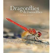 Dragonflies and Damselflies – A Natural History