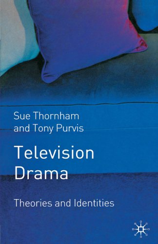 Television Drama: Theories and Identities
