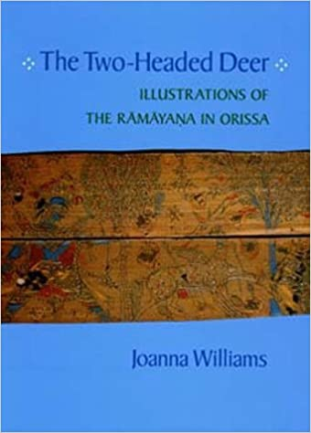 Livres Amazon à télécharger sur le Kindle The Two-Headed Deer: Illustrations of the Ramayana in Orissa (California Studies in the History of Art) by Joanna Williams (1996-06-07) en français PDF ePub